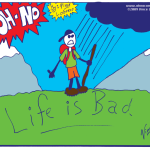 comic-2009-06-15-Life-is-Bad.png