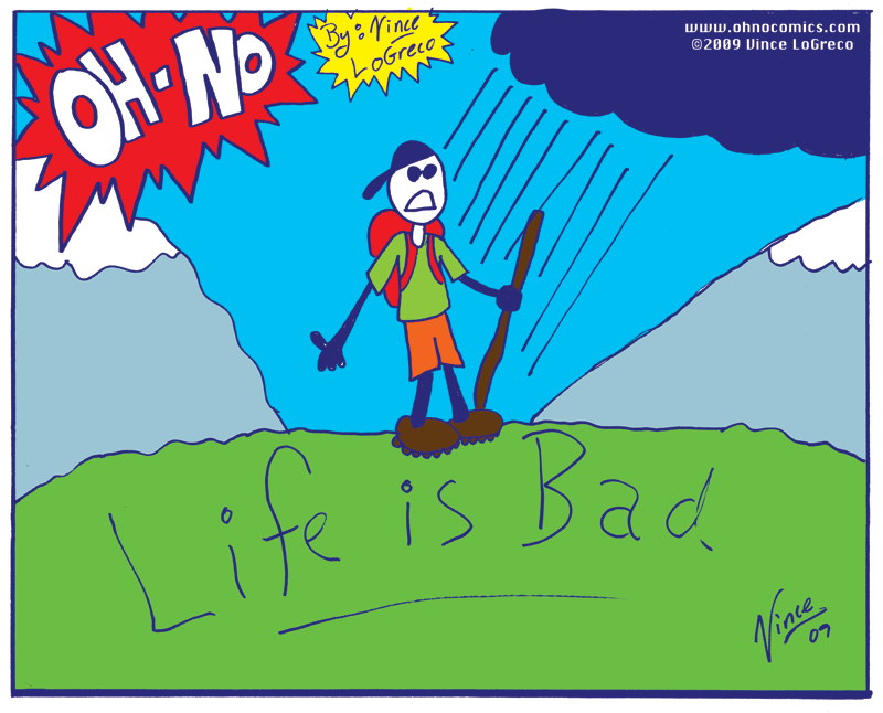 Life Is Bad